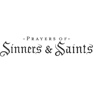 Prayers of Sinners & Saints